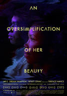 AnOversimplificationOfHerBeauty-poster
